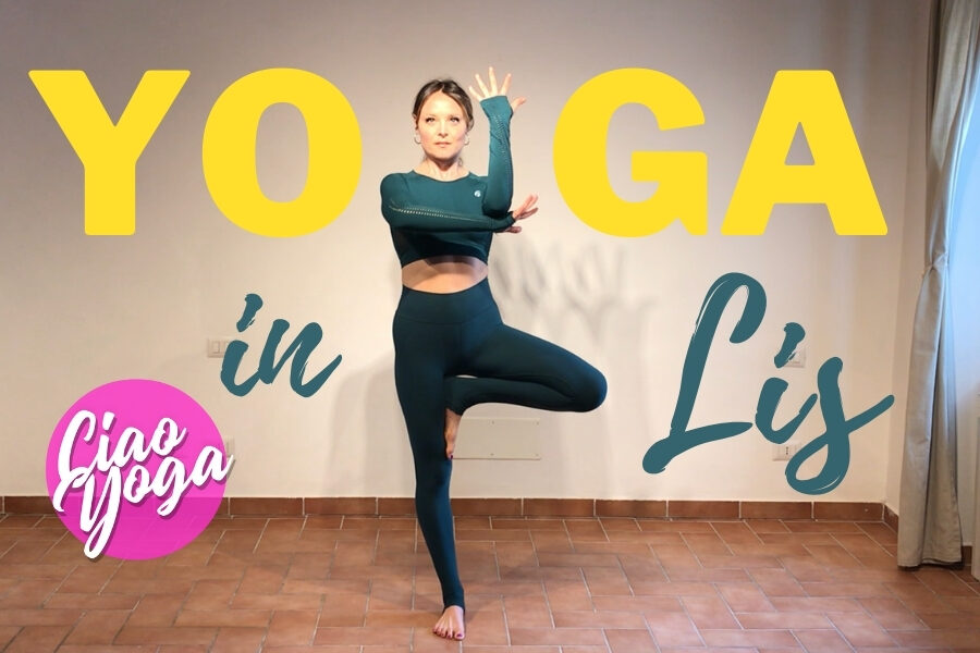 Yoga oltre le barriere: la lingua dei segni italiana incontra lo yoga!